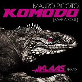 MAURO PICOTTO - KOMODO (SAVE A SOUL) (KLAAS REMIX)